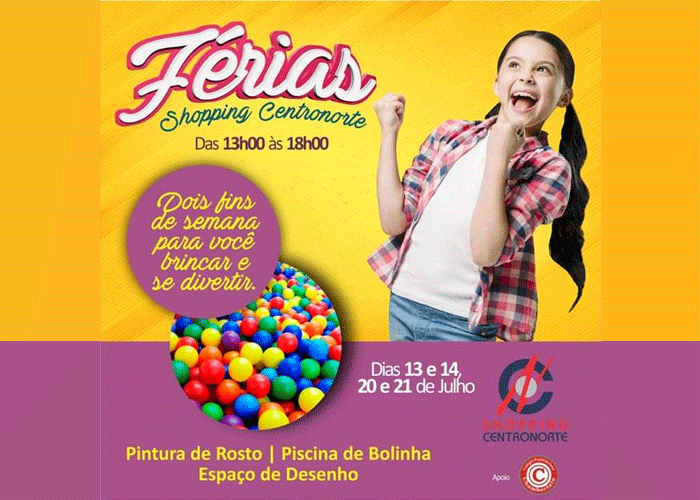 Férias no Shopping Centronorte